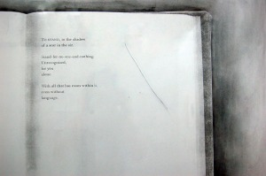 "Scar in the Air,Monoprint: Paul Celan's poem To Stand, toner transfer, and graphite on paper, scratched plexiglass, 38"" x 50"", 2013"