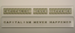 CAPITALISM NEVER HAPPENED, 23 dollar bills cutted, work in progress from 1$ to 100$, 2010